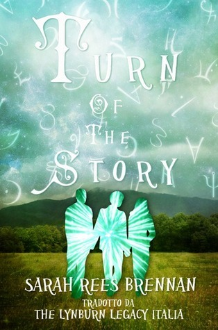 The Turn of the Story Sarah Rees Brennan