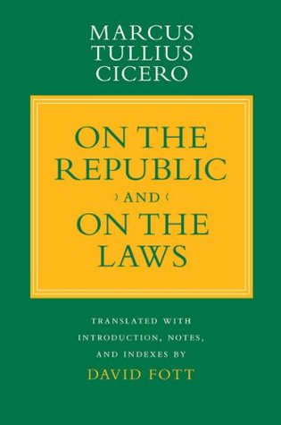 On the Republic and On the Laws  by  Marcus Tullius Cicero