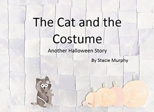 The Cat and the Costume (Beary James Series Book 16)  by  Stacie Murphy
