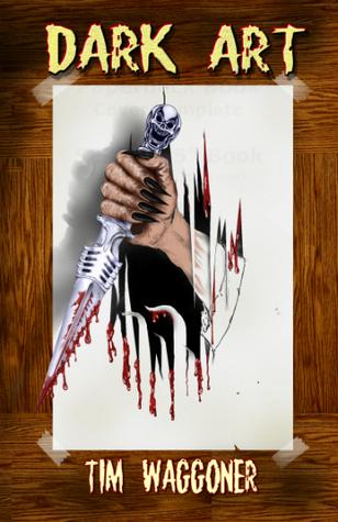Dark Art Tim Waggoner