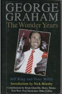 George Graham: The Wonder Years  by  Jeff King