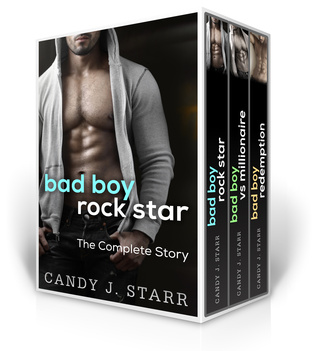 Bad Boy Rock Star: The Complete Story  by  Candy J. Starr