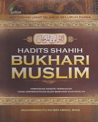 HADITS SHAHIH BUKHARI MUSLIM MUHAMMAD FU'AD BIN ABDUL BAQI