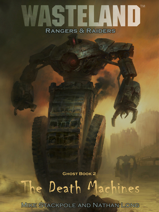 The Death Machines (Ghost, #2)  by  Michael A. Stackpole
