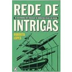 Rede de Intrigas  by  Roberto Lopes