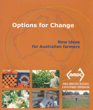 Options for change: New ideas for Australian farmers  by  Richard Meredith