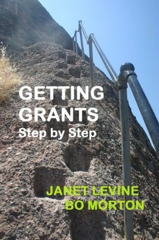Getting Grants Step Step by Janet Levine