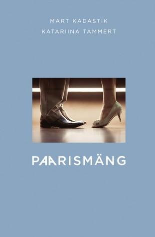 Paarismäng  by  Mart Kadastik