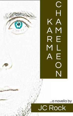 Karma Chameleon  by  J.C. Rock