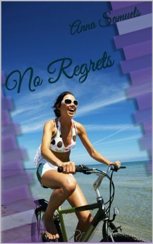 No Regrets Anna Samuels