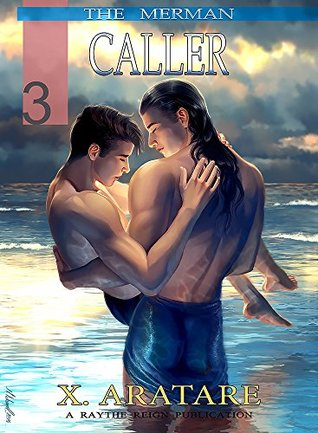 Caller (The Mermen, Book #3)  by  X. Aratare