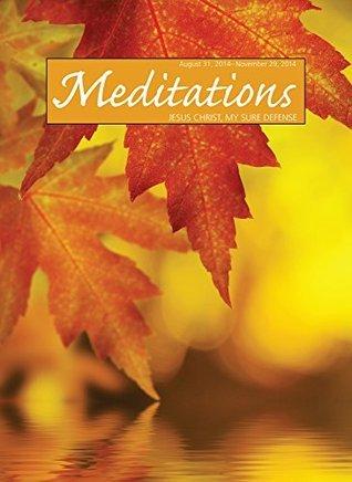 Meditations Daily Devotional: August 31, 2014 - November 29, 2014  by  Northwestern Publishing House