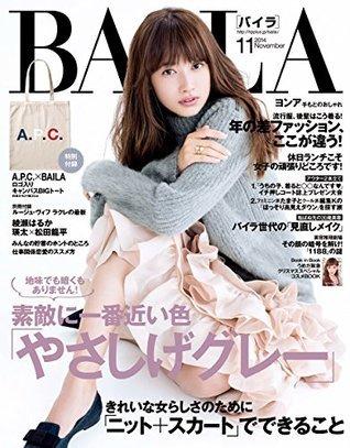 BAILA (バイラ) 2014年 11月号 [雑誌]  by  集英社