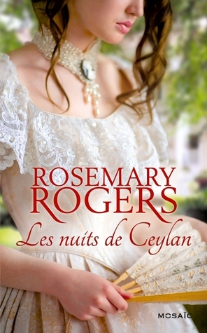 Les nuits de Ceylan  by  Rosemary Rogers