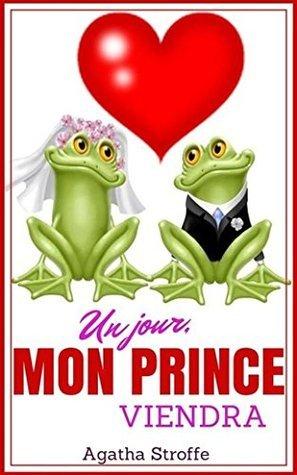 Un jour, mon prince viendra Agatha Stroffe