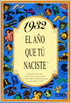 1932. El año que tú naciste  by  Rosa Collado Bascompte