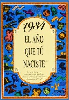 1934. El año que tú naciste  by  Rosa Collado Bascompte