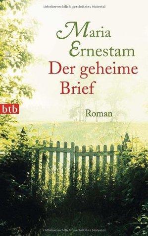 Der geheime Brief  by  Maria Ernestam