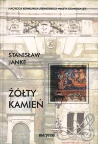 Żółty kamień Stanisław Janke