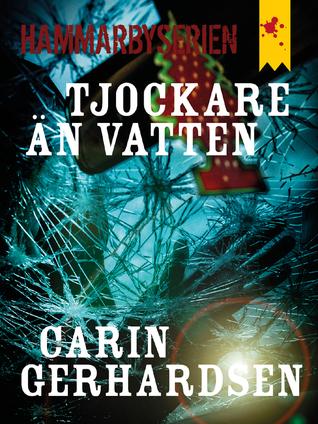 Tjockare än vatten  by  Carin Gerhardsen