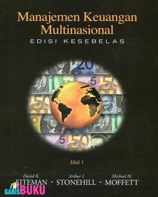 Manajemen Keuangan Multinasional - jilid.1 Eiteman, Stonehill & Moffet