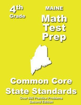 Maine 4th Grade Math Test Prep: Common Core Learning Standards  by  Teachers Treasures