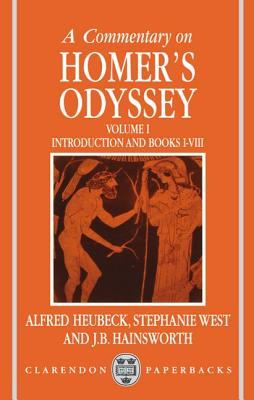 A Commentary on Homers Odyssey: Volume I: Introduction and Books I-VIII  by  Alfred Heubeck
