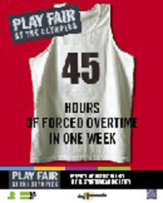 Play Fair at the Olympics: Respect Workers Rights in the Sportswear Industry  by  Oxfam International