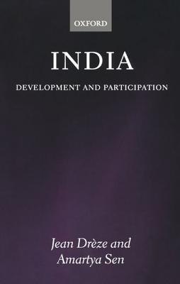 India: Development and Participation  by  Jean Dreeze