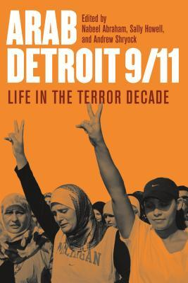 Old Islam in Detroit: Rediscovering the Muslim American Past Sally Howell