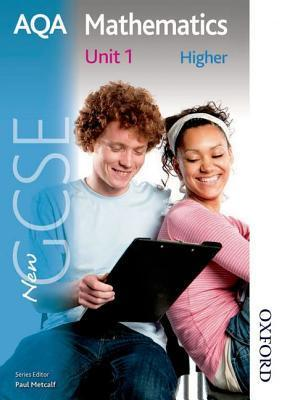 Aqa Mathematics: Higher Students Book Unit 1: New Gcse Paul Winters