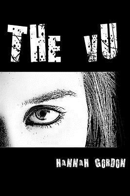 The Vu  by  Hannah Elizabeth Gordon