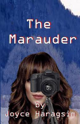 The Marauder Joyce Rosemary Haragsim