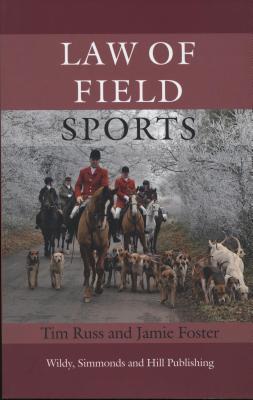 Law of Field Sports  by  Tim Russ