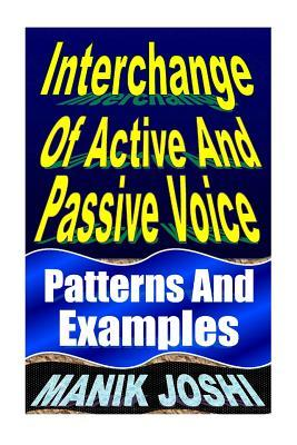 Interchange of Active and Passive Voice: Patterns and Examples Zondervan Publishing