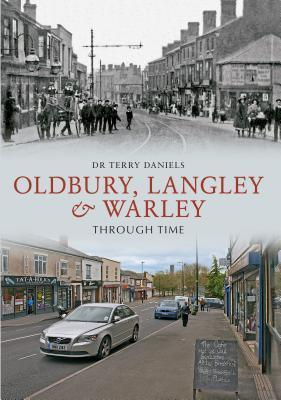 Oldbury Through Time  by  Terry Daniels