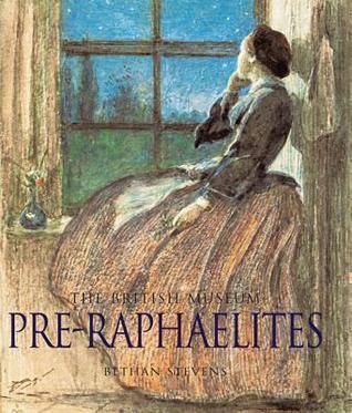 Pre Raphaelites (Gift Books)  by  Bethan Stevens