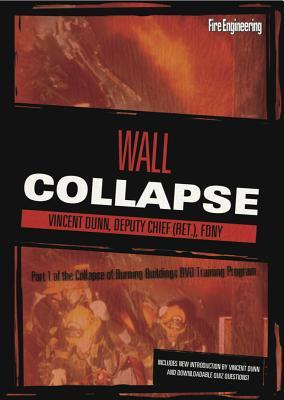 Wall Collapse  by  Vincent Dunn