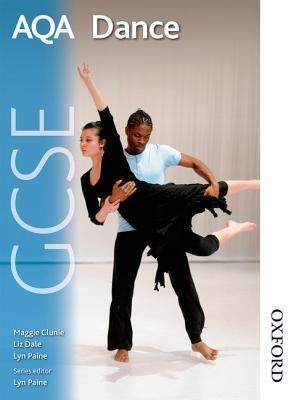 Aqa Gcse Dance: Students Book Maggie Clunie