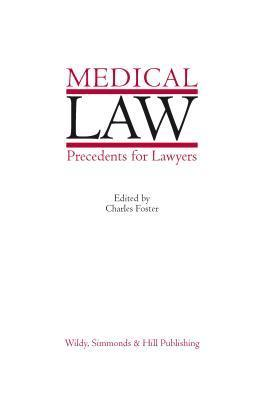 Medical Law Precedents for Lawyers  by  Charles Foster