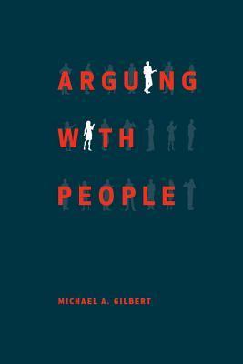 Arguing with People  by  Michael Gilbert