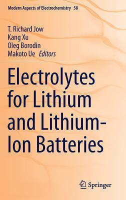 Electrolytes for Lithium and Lithium-Ion Batteries  by  T Richard Jow