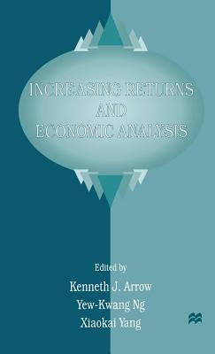 Increasing Returns and Economic Analysis Kenneth J. Arrow