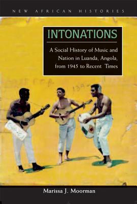 Intonations  by  Marissa J. Moorman
