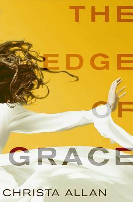 The Edge of Grace Christa Allan