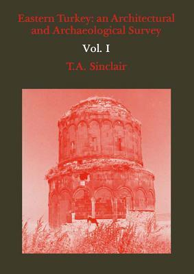 Eastern Turkey  by  T.A. Sinclair