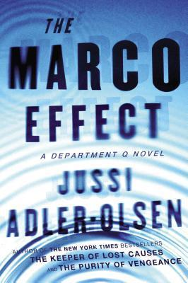 The Marco Effect (Department Q #5) Jussi Adler-Olsen