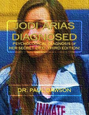 Marilyn Monroe Diagnosed: Psychological Diagnosis of Her Secret Life Paul  Dawson