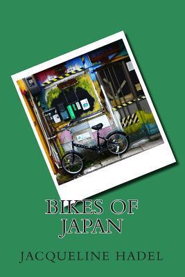 Bikes of Japan Jacqueline Hadel
