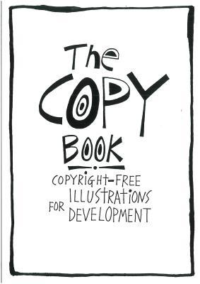 Copy Book: Copyright Free Illustrations for Development Bob Linney